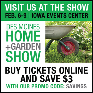 $3 Savings on Des Moines Homes + Garden Show