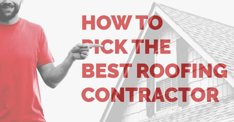How To Pick The Best Roofing Contractor