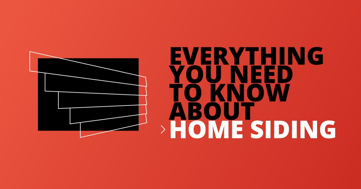 Everything You Need to Know About Home Siding