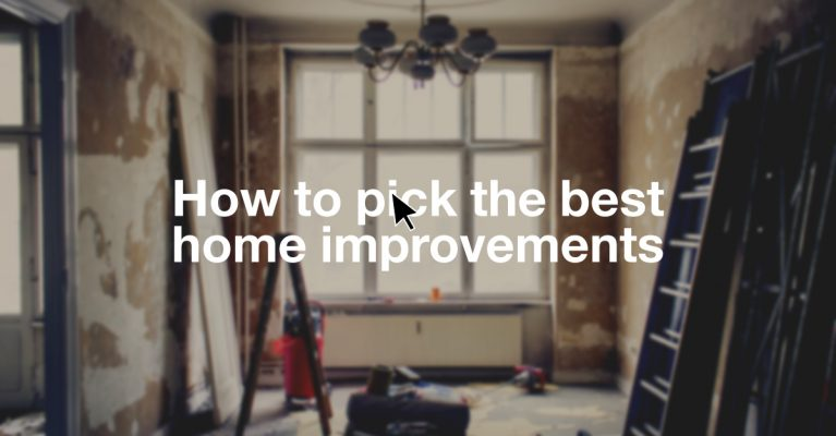 How to Pick the Best Home Improvements