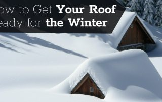 Get your Roof Ready for Winter
