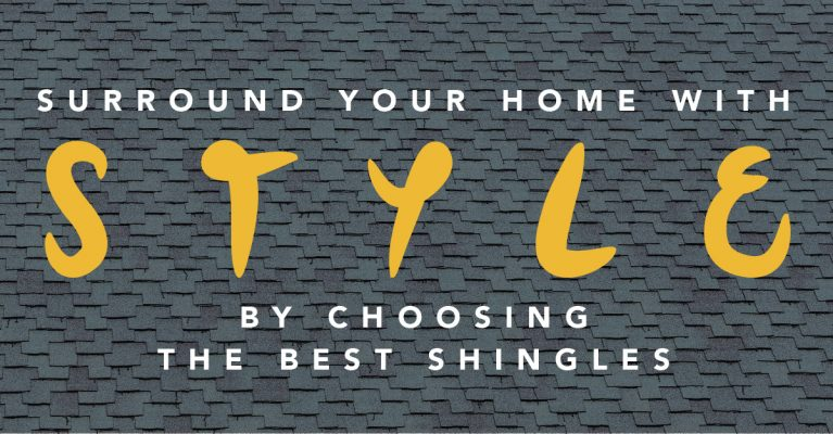 Surround Your Home With Style by Choosing the Best Shingles