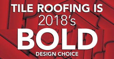 Tile Roofing is 2018's Bold Design Choice