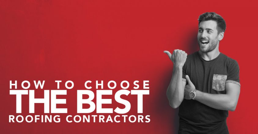 How to Choose the Best Roofing Contractors