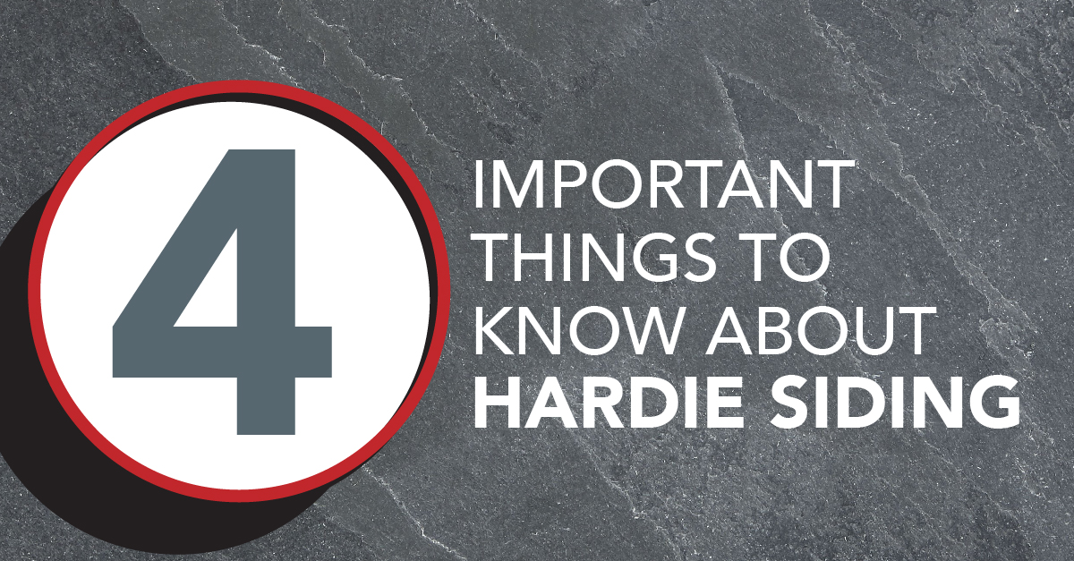 4 Important Things To Know About Hardie Siding
