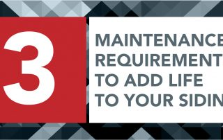 3 Maintenance Requirements To Add Life To Your Siding