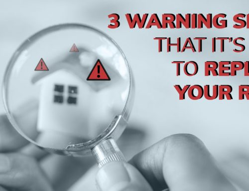 3 Warning Signs that it's Time to Replace Your Roof