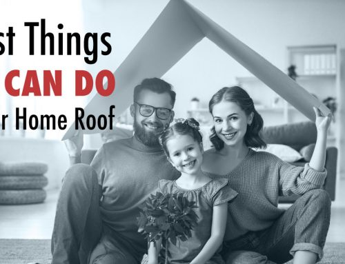 3 Best Things You Can Do for Your Home Roof