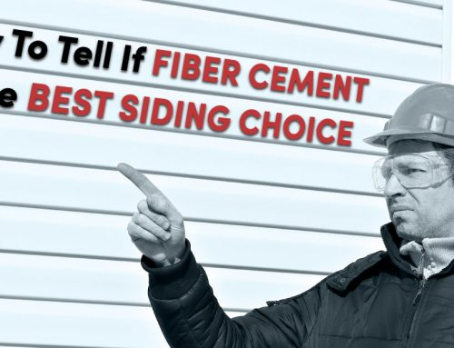 How To Tell If Fiber Cement Is The Best Siding Choice