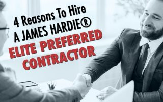 4 Reasons To Hire A James Hardie® Elite Preferred Contractor