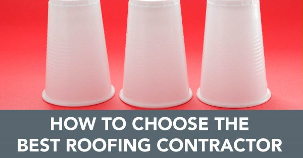 How To Choose The Best Roofing Contractor