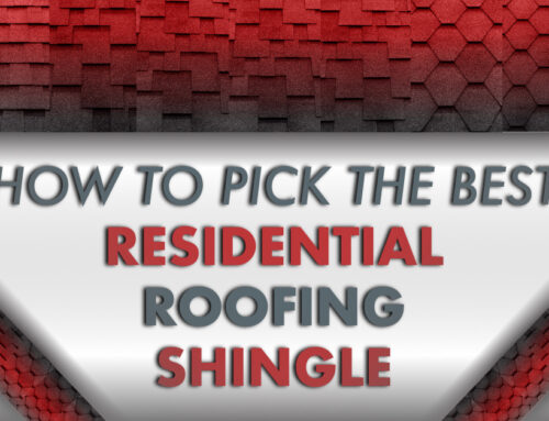 How To Pick The Best Residential Roofing Shingle