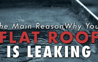 Water puddling on roof with caption The Main Reason Why Your Flat Roof Is Leaking